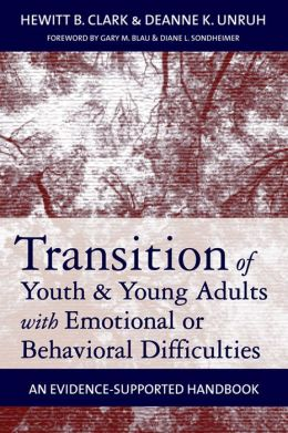 Transition of Youth and Young Adults with Emotional or Behavioral Difficulties: An Evidence-Supported Handbook