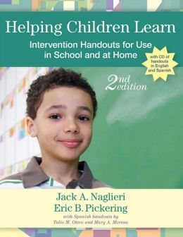 Helping Children Learn: Intervention Handouts for Use in School and at Home