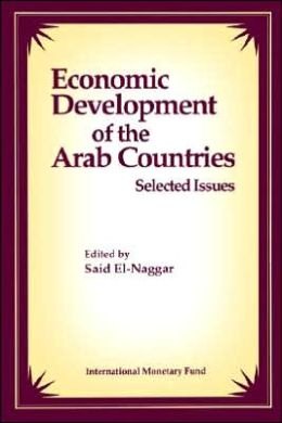 Economic Development of the Arab Countries: Selected Issues