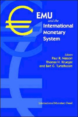 EMU and the International Monetary System: Proceedings of a Conference Held in Washington, DC on March 17-18, 1997, Co-Sponsored by the Foundation Camille Gutt and the IMF