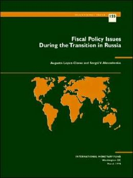 Fiscal Policy Issues during the Transition in Russia