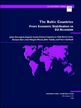 The Baltic Countries: From Economic Stabilization to Eu Accession