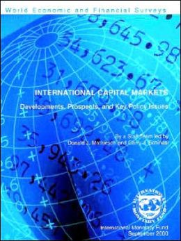 International Capital Markets: Developments, Prospects and Key Policy Issues