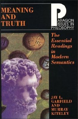 Meaning and Truth: The Essential Readings in Modern Semantics