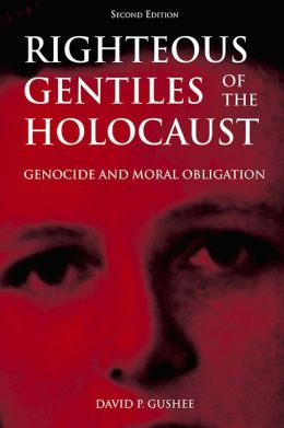Righteous Gentiles of the Holocaust