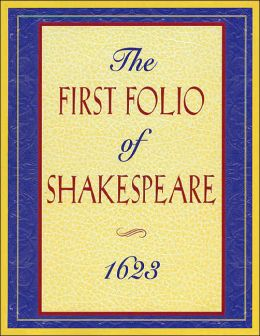 The First Folio of Shakespeare, 1623