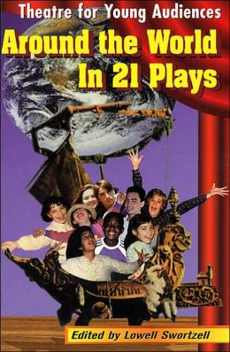 Theatre for Young Audiences: Around the World in 21 Plays