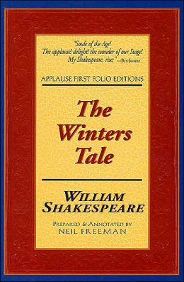 The Winters Tale (Applause First Folio Editons)