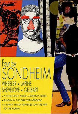 Four by Sondheim: Wheeler, Lapine, Shevelove, Gelbart