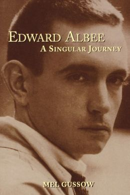 Edward Albee: A Singular Journey
