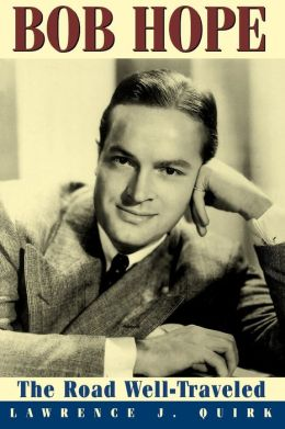 Bob Hope: The Road Well Traveled