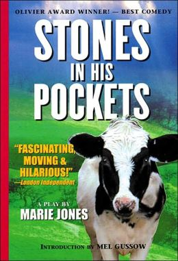 Stones in His Pockets: A Play