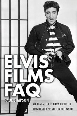 Elvis FAQ: All That's Left to Know About the King of Rock 'n' Roll in Hollywood