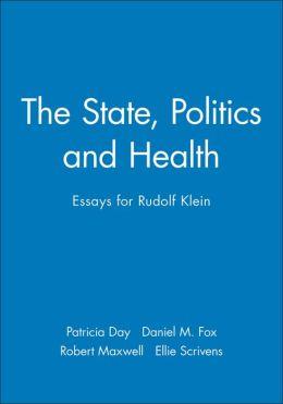 The State, Politics and Health: Essays for Rudolf Klein