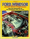 Ford Windsor Small-Block Performance: Parts and Modifications for High Performance Street and Racing
