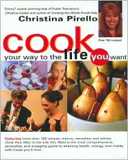 Cook Your Way to the Life You Want