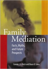 Family Mediation: Facts, Myths, and Future Prospects