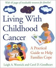 Living With Childhood Cancer: A Practical Guide to Help Families Cope