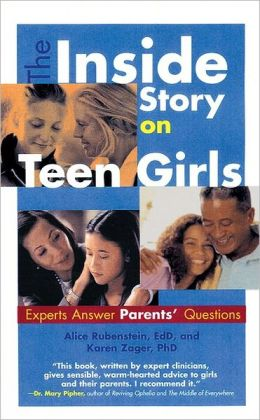 The Inside Story on Teen Girls: Experts Answer Teens' Questions