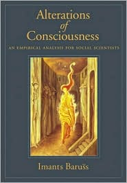 Alterations of Consciousness : Empirical Analysis for Social Scientists