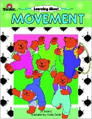 Learning about Movement, Grades Preschool-1