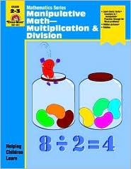 Manipulative Math, Grades 2-3: Multiplication and Division