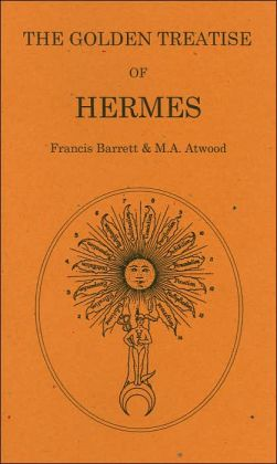 The Golden Treatise of Hermes Trismegistus (The Alchemical Studies Series #3)