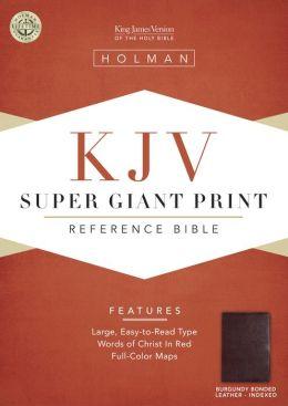 KJV Super Giant Print Reference Bible, Burgundy Bonded Leather Indexed