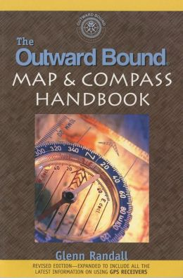 The Outward Bound Map and Compass Handbook