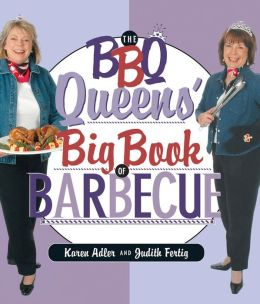 The BBQ Queens' Big Book of BBQ