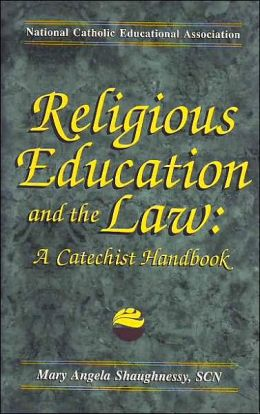 Religious Education and the Law: A Catechist Handbook