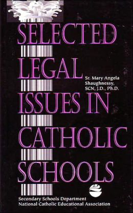Selected Legal Issues in Catholic Schools