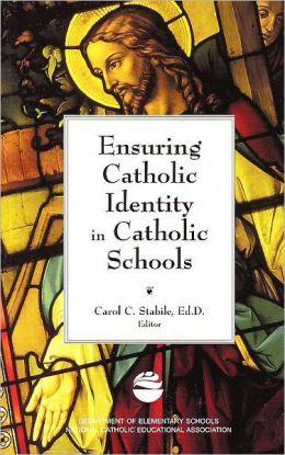 Ensuring Catholic Identity in Catholic Schools