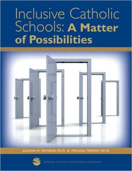 Inclusive Catholic Schools: A Matter of Possibilities