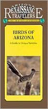 Arizona Traveler Guidebook: Birds of Arizona