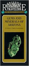 Arizona Traveler Guidebook: Gems & Minerals Of Arizona (1988)