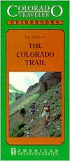 Colorado Traveler Guidebook: The Colorado Trail (1991)