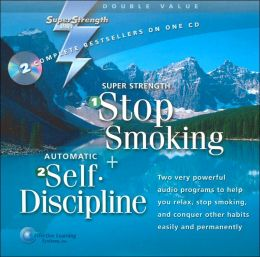 Super Strength Stop Smoking + Automatic Self Discipline