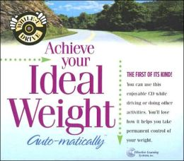 Achieve Your Ideal Weight...Automatically