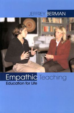 Empathic Teaching: Education For Life