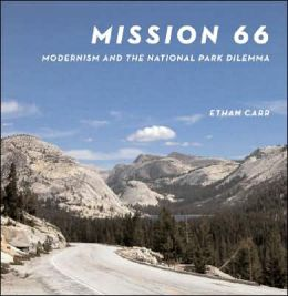 Mission 66: Modern & Nat Park Dilemma