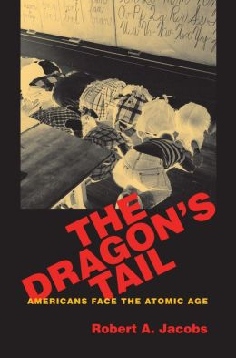 Dragon's Tail: American Nuclear Narratives