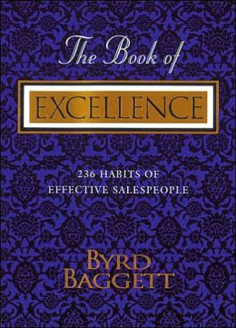 The Book of Excellence: 236 Habits of Salespeople