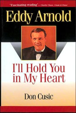 Eddy Arnold: I'll Hold You in My Heart