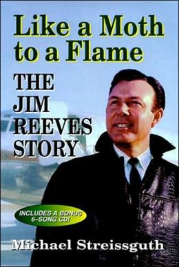Like a Moth to a Flame: The Jim Reeves Story