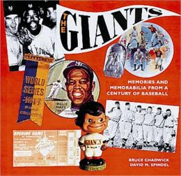 The Giants: Memories and Memorabilia from a Century of Baseball
