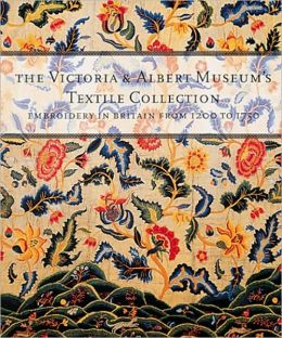 Embroidery in Britain 1200 to 1750