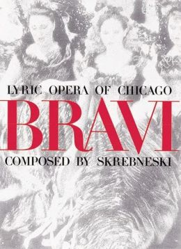Bravi: Lyric Opera of Chicago