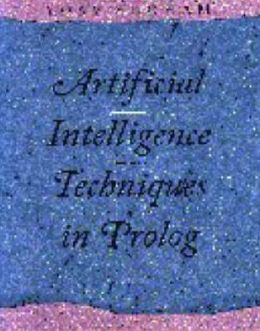 Artificial Intelligence: Techniques in PROLOG