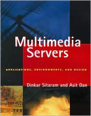 Multimedia Servers: Applications, Environments and Design